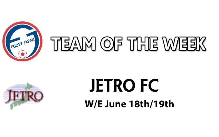 FJ Team of the Week 11 | Footy Japan Competitions